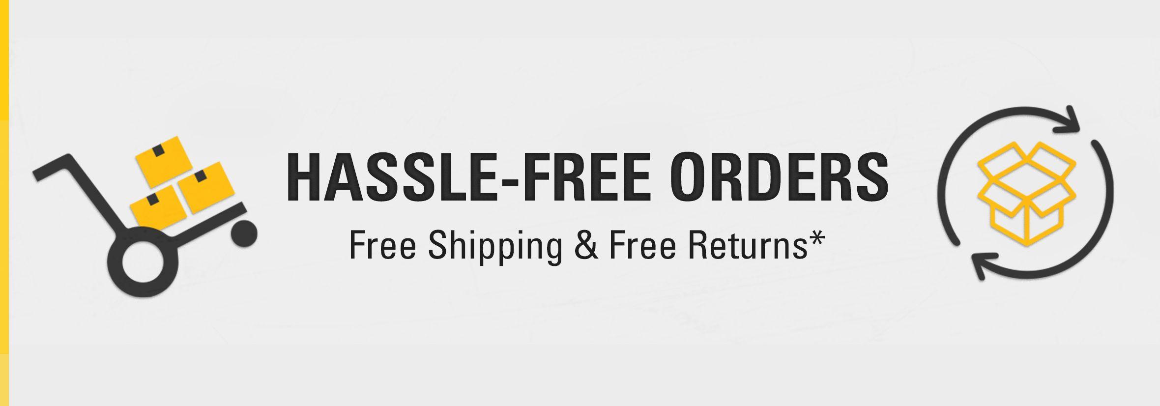 Hassle-free orders