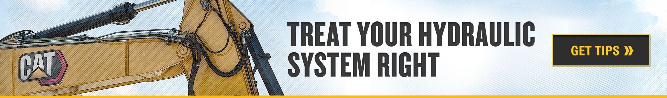 TREAT YOUR HYDRAULIC SYSTEM RIGHT
